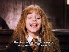'Además, lo estás diciendo mal. Es Leviosa, no Leviosar.'