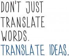 Los traductores e intérpretes expresan ideas.